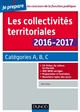 LES COLLECTIVITES TERRITORIALES 2016-2017 - 6E ED. - CATEGORIES A, B, C